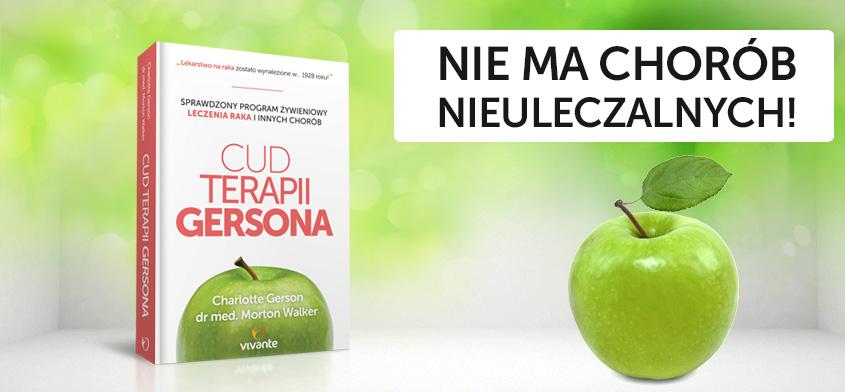 Cud terapii Gersona - najważniejsza książka o uzdrawianiu
