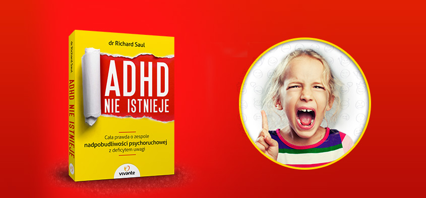 ADHD nie istnieje?