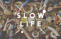 Slow life – zwolnij i zacznij żyć